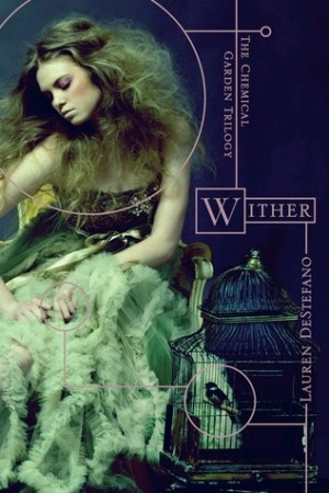 read online Wither (The Chemical Garden, #1)