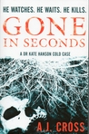 Gone in Seconds (Kate Hanson #1)
