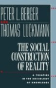 Download The Social Construction of Reality: A Treatise in the Sociology of Knowledge pdf / epub books