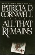 Download All That Remains (Kay Scarpetta, #3) books