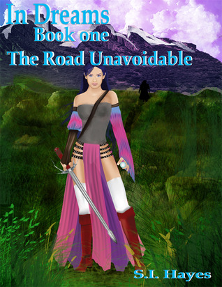 In Dreams... The Unavoidable Road (In Dreams... #2)