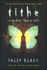 Download Tithe (Modern Faerie Tales, #1)