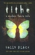 Download Tithe (Modern Faerie Tales, #1) books