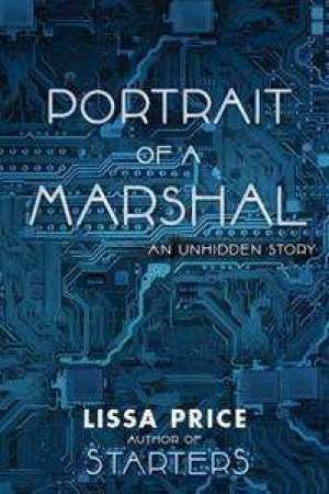 Reading books Portrait of a Marshal: The 2nd Unhidden Story (Starters, #1.25)