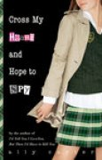 Download Cross My Heart and Hope to Spy (Gallagher Girls, #2) books