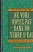 Download Ne Vous Noyez Pas Dans une Verre D'Eau = Don't Sweat the Small Stuff books