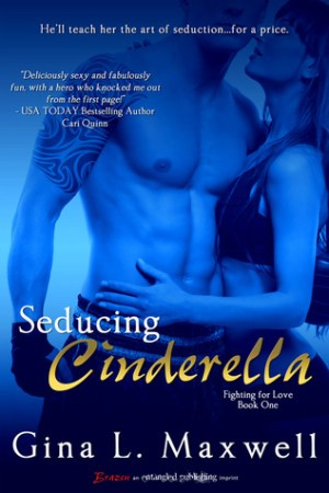 Reading books Seducing Cinderella (Fighting for Love, #1)