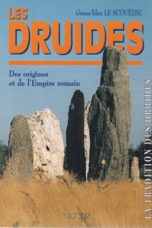 Reading books Les Druides : Des origines et de l'Empire romain