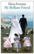 Download My Brilliant Friend (The Neapolitan Novels #1) books