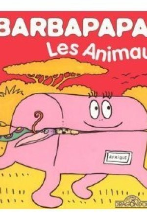 Reading books Barbapapa: Les Animaux