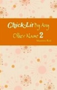 Download Chick-Lit By Any Other Name 2 books