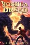 Joshua Dread (Joshua Dread #1)