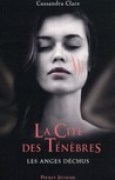 Download Les anges dchus (La Cit des Tnbres, #4) books