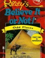 Ripley's Believe It or Not!: Odd Places