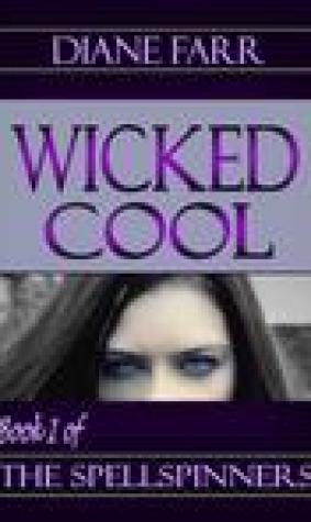 Wicked Cool (The Spellspinners, #1)