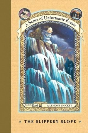 Reading books The Slippery Slope (A Series of Unfortunate Events, #10)