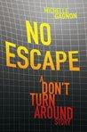 No Escape (PERSEF0NE, #0.5)