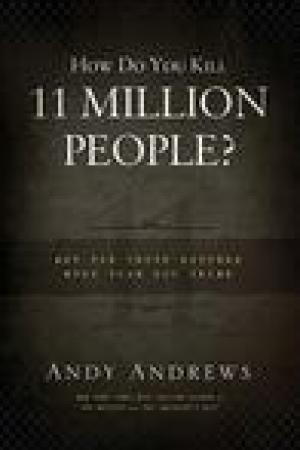read online How Do You Kill 11 Million People? Why The Truth Matters More Than You Think