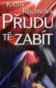 Download Pijdu t zabt (Temperance Brennan, #1) books