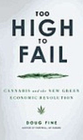 Too High to Fail: Cannabis and the New Green Economic Revolution