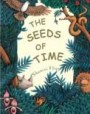 The Seeds Of Time (The Animal Talkers, #1)
