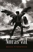 Download Noras val (ngel, #3) books