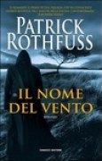 Download Il nome del vento (Le Cronache dell'assassino del Re, #1) books