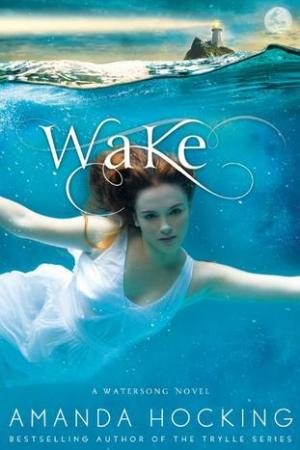 Reading books Wake (Watersong #1)
