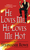 Download He Loves Me, He Loves Me Hot (Immortally Sexy, #3)