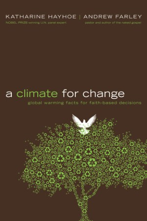 Reading books A Climate for Change: Global Warming Facts for Faith-Based Decisions
