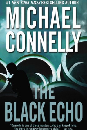 Reading books The Black Echo (Harry Bosch, #1; Harry Bosch Universe, #1)