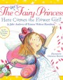 Here Comes the Flower Girl! (The Very Fairy Princess, #3)