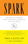 Download Spark: The Revolutionary New Science of Exercise and the Brain pdf / epub books