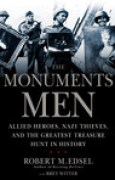 Download The Monuments Men: Allied Heroes, Nazi Thieves, and the Greatest Treasure Hunt in History books