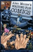 Download Alan Moore's Writing for Comics books