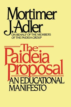 Reading books The Paideia Proposal: An Educational Manifesto