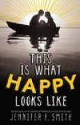 Download This Is What Happy Looks Like (This is What Happy Looks Like, #1) books