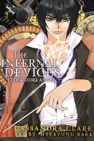 The Infernal Devices: Clockwork Angel (The Infernal Devices: Manga, #1)