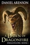 A Dawn of Dragonfire (Dragonlore, #1)