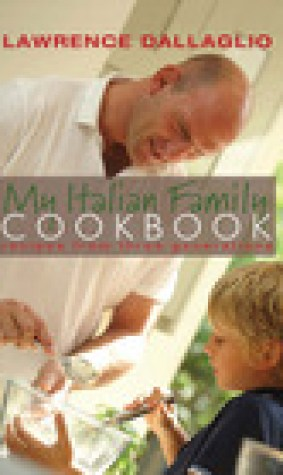 My Italian Family Cookbook: Recipes from three generations