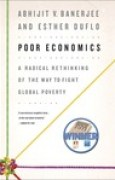 Download Poor Economics: A Radical Rethinking of the Way to Fight Global Poverty pdf / epub books