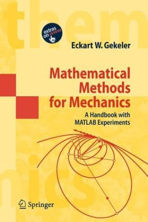 Reading books Mathematical Methods for Mechanics: A Handbook with MATLAB Experiments
