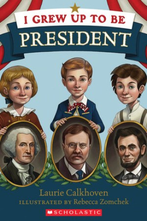read online I Grew Up to Be President