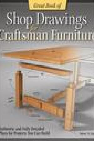 read online Great Book of Shop Drawings for Craftsman Furniture: Authentic and Fully Detailed Plans for 57 Classic Pieces