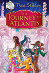 The Journey to Atlantis (Thea Stilton: Special Edition #1)