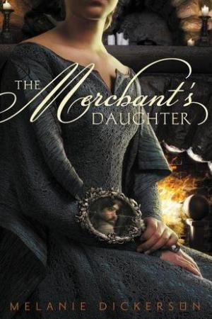 Reading books The Merchant's Daughter (Hagenheim, #2)