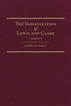 Reading books The Indianization of Lewis and Clark