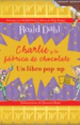 Download Charlie y la fbrica de chocolate: Un libro pop-up books
