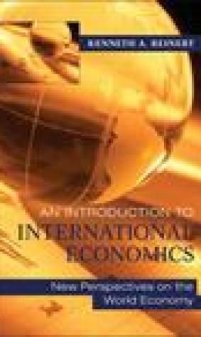 An Introduction to International Economics: New Perspectives on the World Economy
