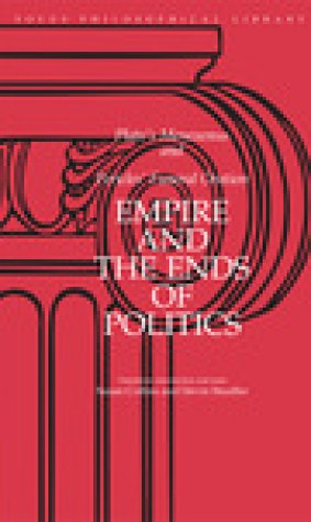 Empire and the Ends of Politics: Plato's Menexenus and Pericles' Funeral Oration